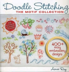 Doodle Stitching: The Motif Collection : 400+ Easy Embroidery Designs, Mixed media product