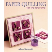 Paper Quilling for the First Time, Paperback