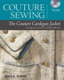 The Couture Cardigan Jacket : Sewing Secrets from a Chanel Collector, Mixed media product