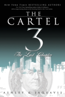 Cartel 3 : The Last Chapter, Paperback