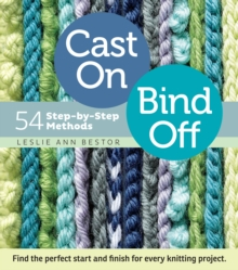 Cast on, Bind Off : 54 Step-by-step Methods, Spiral bound