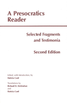 A Presocratics Reader : Selected Fragments & Testimonia, Paperback