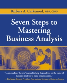 Seven Steps to Mastering Business Analysis, Paperback