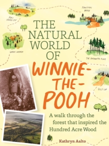 The Natural World of Winnie-the-Pooh, Hardback Book