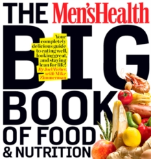 The Men's Health Big Book of Food & Nutrition, Paperback