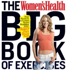 "The ""Women's Health"" Big Book of Exercises, Paperback"