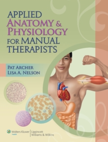 Applied Anatomy & Physiology for Manual Therapists, Paperback Book
