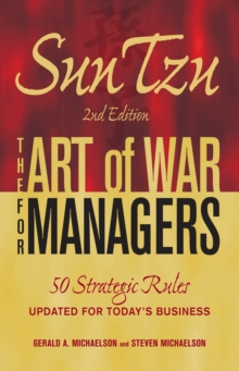Sun Tzu: The Art of War for Managers : 50 Strategic Rules Updated for Today's Business, Paperback