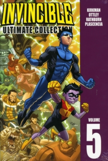 Invincible: The Ultimate Collection : Volume 5, Paperback