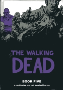 Walking Dead : Book 5, Hardback