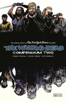 The Walking Dead Compendium : Volume 2, Paperback