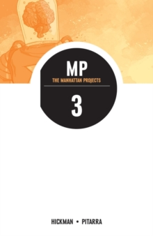 The Manhattan Projects : Volume 3, Paperback