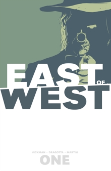 East of West : The Promise Volume 1, Paperback