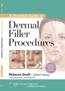A Practical Guide to Dermal Filler Procedures, Hardback