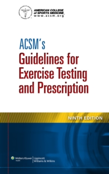 ACSM's Guidelines for Exercise Testing and Prescription, Paperback