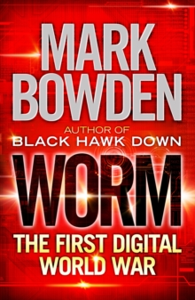 Worm : The First Digital World War, Paperback Book