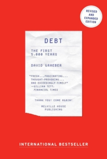 Debt : The First 5000 Years, Paperback