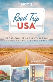 Road Trip USA : Cross-Country Adventures on America's Two-Lane Highways, Paperback