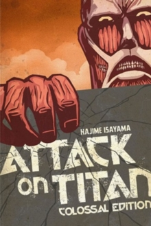 Attack on Titan: Colossal Edition 1, Paperback