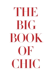 The Big Book of Chic, Hardback Book