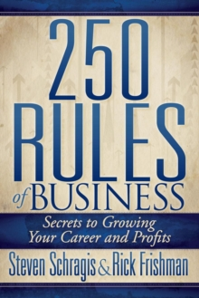 Image of 250 Rules of Business : Secrets to Growing Your Career and Profits