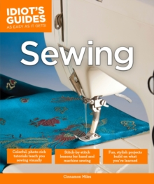 Idiot's Guides: Sewing, Paperback Book