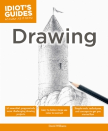 Idiot's Guides: Drawing, Paperback