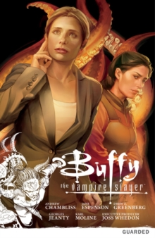 Buffy the Vampire Slayer: Season Nine Volume 3: Guarded, Paperback Book