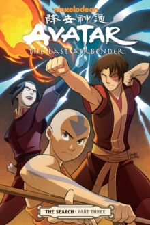 Avatar: the Last Airbender : Search Part 3, Paperback