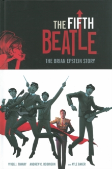 The Fifth Beatle : The Brian Epstein Story, Hardback Book