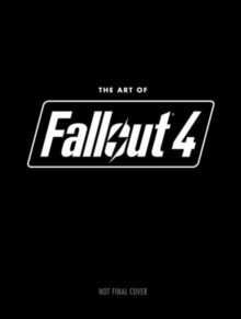 The Art of Fallout 4, Hardback