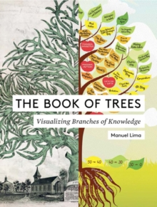 The Book of Trees : Visualizing Branches of Knowledge, Hardback