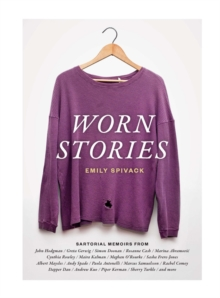 Worn Stories, Hardback Book