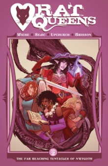 Rat Queens : The Far Reaching Tentacles of N'rygoth Volume 2, Paperback