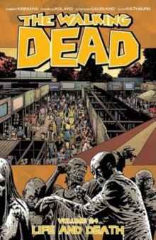 The Walking Dead : Life and Death Volume 24, Paperback