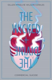 The Wicked + the Divine : Commercial Suicide Volume 3, Paperback