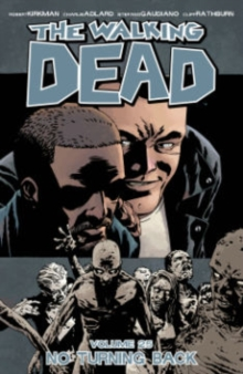 The Walking Dead : No Turning Back Volume 25, Paperback