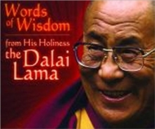 Words of Wisdom : From His Holiness the Dalai Lama, Other printed item