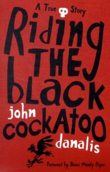 Riding the Black Cockatoo, Paperback