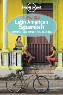 Lonely Planet Fast Talk Latin American Spanish, Paperback