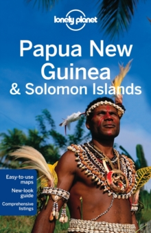 Lonely Planet Papua New Guinea & Solomon Islands, Paperback