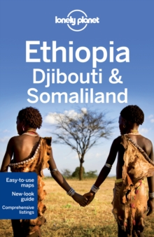 Lonely Planet Ethiopia, Djibouti & Somaliland, Paperback Book