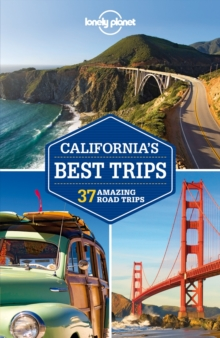 Lonely Planet California's Best Trips, Paperback