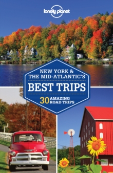 Lonely Planet New York & the Mid-atlantic's Best Trips, Paperback Book