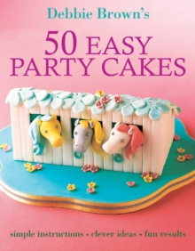 50 Easy Party Cakes, Paperback