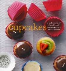 Cupcakes : A Fine Selection of Sweet Treats, Book Book