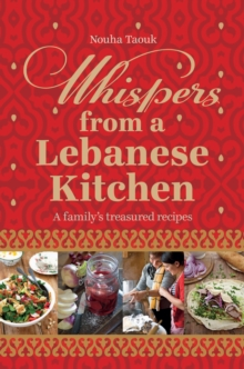 Whispers from a Lebanese Kitchen, Hardback Book