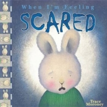 Feeling Scared, Board book