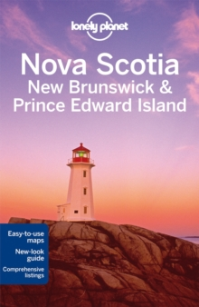 Lonely Planet Nova Scotia, New Brunswick & Prince Edward Island, Paperback