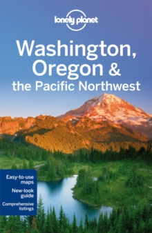 Lonely Planet Washington, Oregon & the Pacific Northwest, Paperback